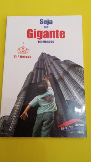 Ivro Seja Um Gigante Em Vendas Itamar Fernandes