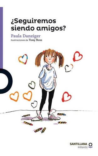 ¿seguiremos Siendo Amigos? / Paula Danziger