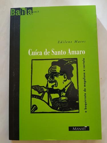 Cuíca De Santo Amaro O Boquirroto De Megafone E Cartola.