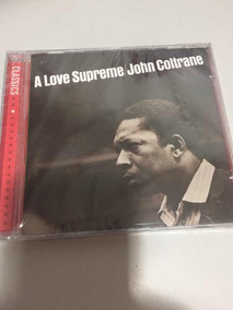 Cd John Coltrane A Love Supreme Lacre De Fábrica, Original,