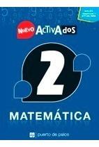 Matemática 2 / Nuevo Activados / Ed. Puerto De Palos