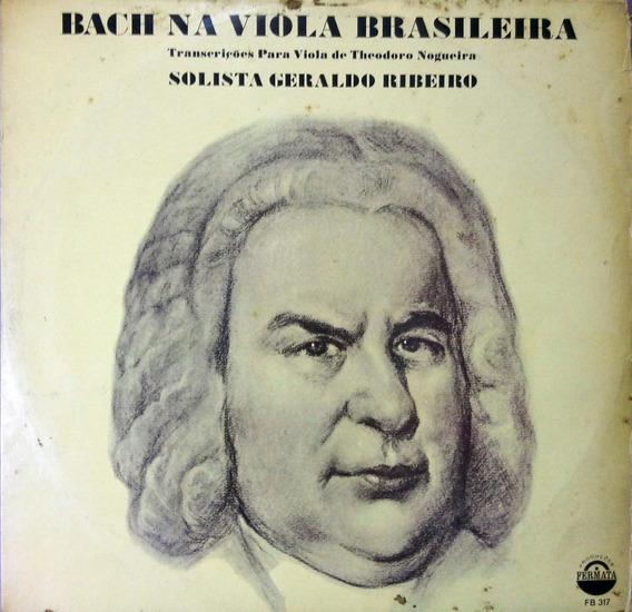 Geraldo Ribeiro Lp 1971 Bach Na Viola Brasileira Lp 10336