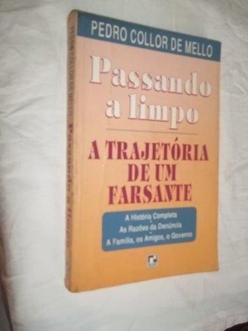* Livro - Pedro Collor De Mello - Passando A Limpo