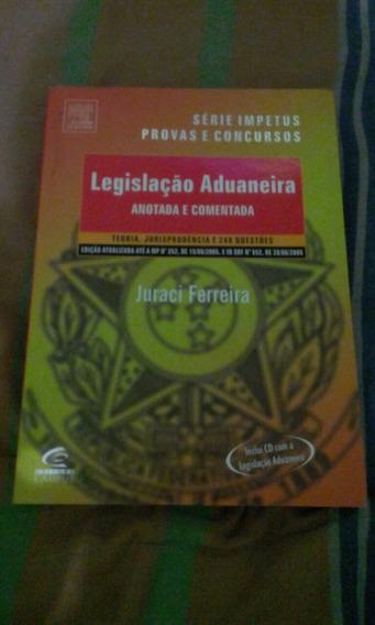 Livro De Direito Legislação Aduaneira Anotada E Comentada