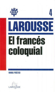 El Francés Coloquial, Larousse