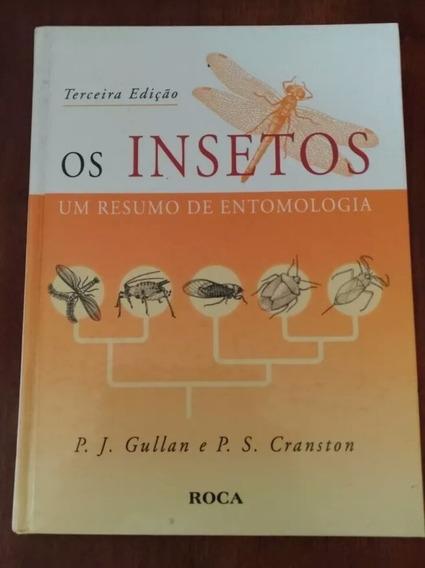 Os Insetos - Um Resumo De Entomologia - 3ª Edição