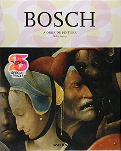 Livro Bosch- A Obra De Pintura