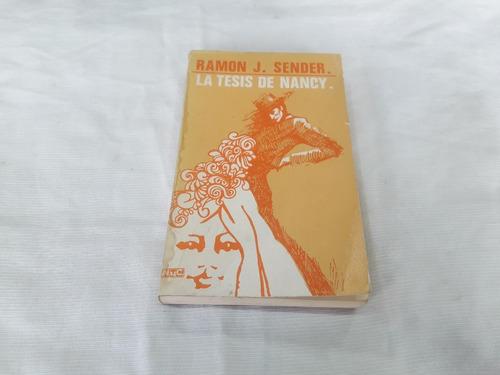 Imagen 1 de 5 de La Tesis De Nancy Ramon J Sender Editorial Novelas Y Cuentos