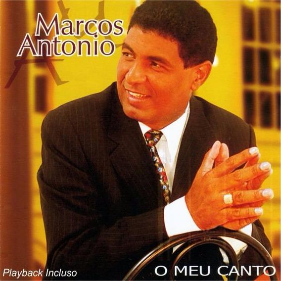 Marcos Antônio - Cd O Meu Canto C/ Playbakca