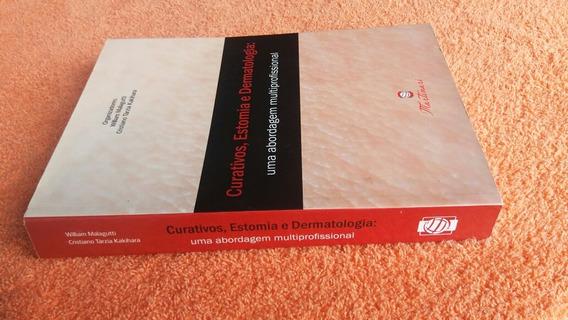 Livro Curativos Estomias Dermatologia Editora Martinari Nôvo