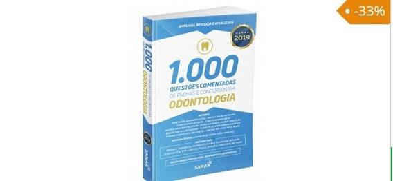 1.000 Questões Em Odontologia Comentadas De Concursos