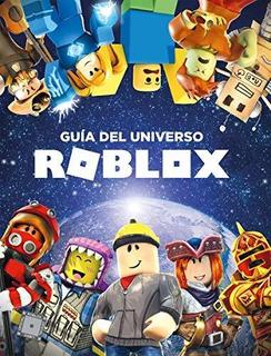 Libro : Roblox Guía Del Universo Roblox / Inside The World.