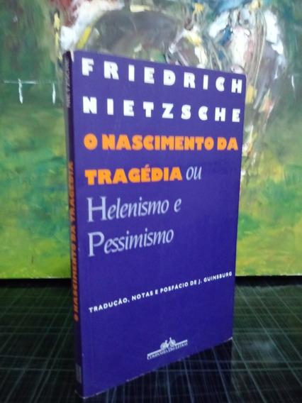O Nascimento Da Tragédia Friedrich Nietzsche Cia Das Letras