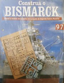 Coleção Construa O Bismarck Edição 97