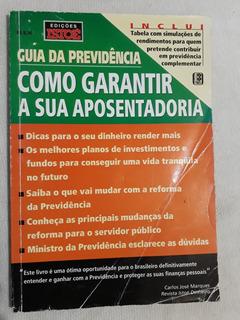 Guia Da Previdência - Como Garantir A Sua Aponsent...
