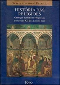 Historia Das Religioes: Origem E Desenvo Editora Folio
