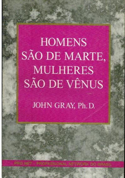 Livro Homens São De Marte, Mulheres São De Vênus - John Gray