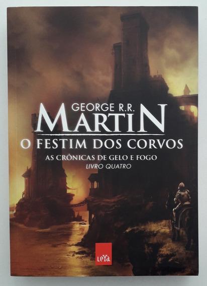 Crônicas De Gelo E Fogo 4: O Festim Dos Corvos - Martin