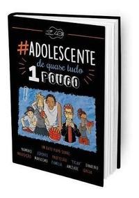 Livro Adolescente De Quase Tudo Um Pouco