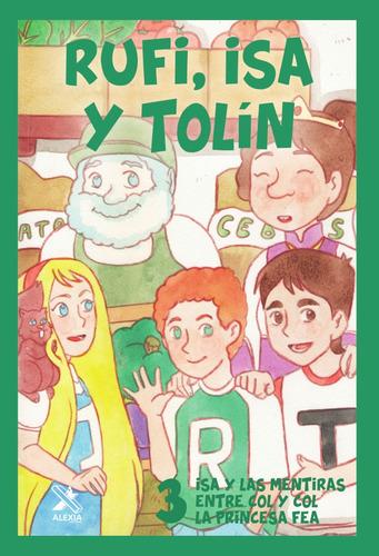 Imagen 1 de 3 de Rufi, Isa Y Tolín 3  - Rafael Gómez Pérez