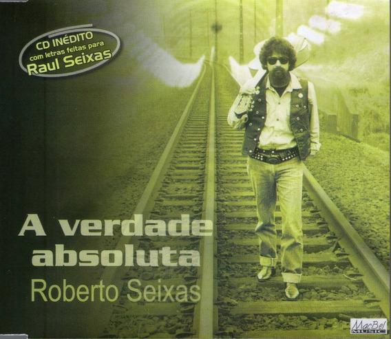 Cd Roberto Seixas - A Verdade Abosoluta - Novo Deslacrado**