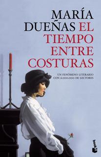 El Tiempo Entre Costuras De María Dueñas- Booket