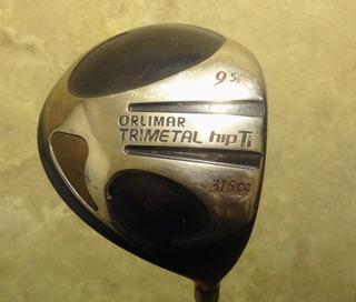 Driver Orlimar Trimetal 9.5 No Callaway Taylormade Ping