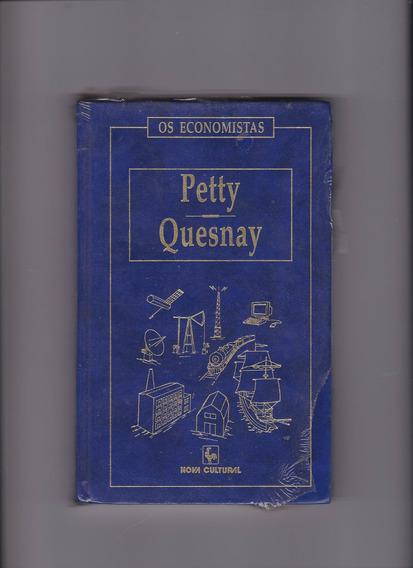 Livro: Petty Quesnay - Os Economistas