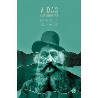 Vidas Imaginarias, Marcel Schwob, Ed. Godot