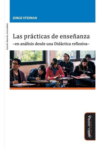 Imagen 1 de 3 de Las Prácticas De Enseñanza -en Análisis Desde Una Didáctica