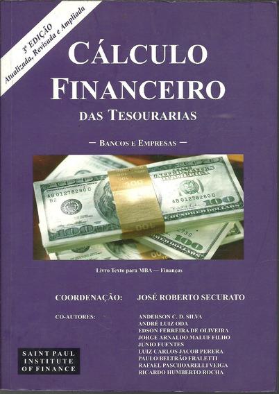 B876 - Cálculo Financeiro Das Tesourarias - José R. Securato