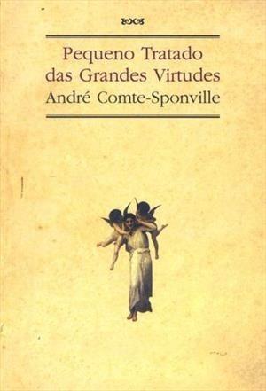 Pequeno Tratado Das Grandes Virtudes Livro