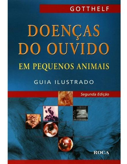 Doenças Do Ouvido Em Pequenos Animais Guia Ilustrado