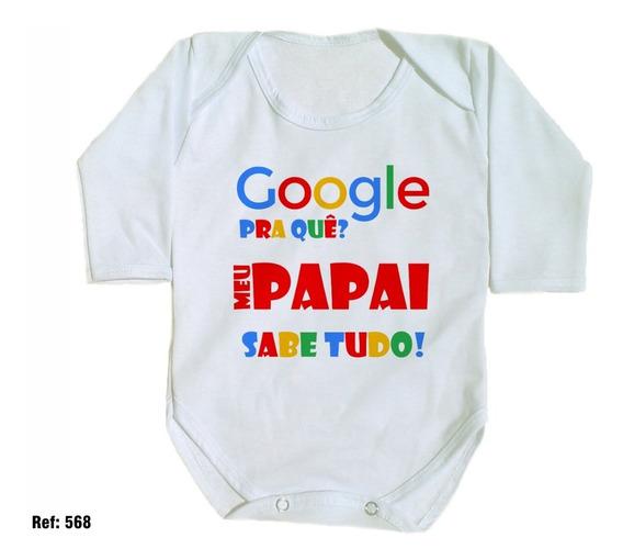 Body Para Bebê Google Pra Quê? Meu Papai Sabe Tudo