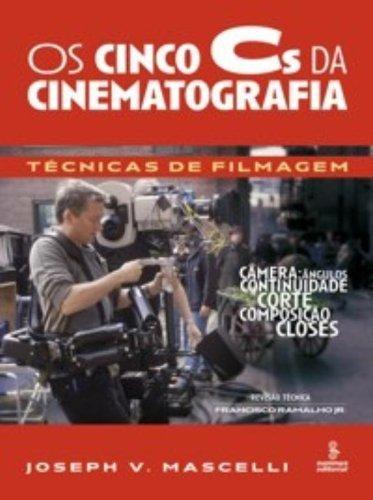 Os Cinco Cs Da Cinematografia