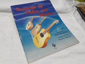 26 Iniciação Ao Violão Por Musica - Mario Mascarenhas