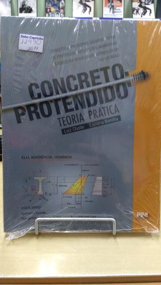 Concreto Protendido Teoria Prática Luiz Cholf E Luciana