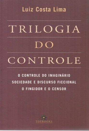 Livro A Trilogia Do Controle Luiz Costa Lima