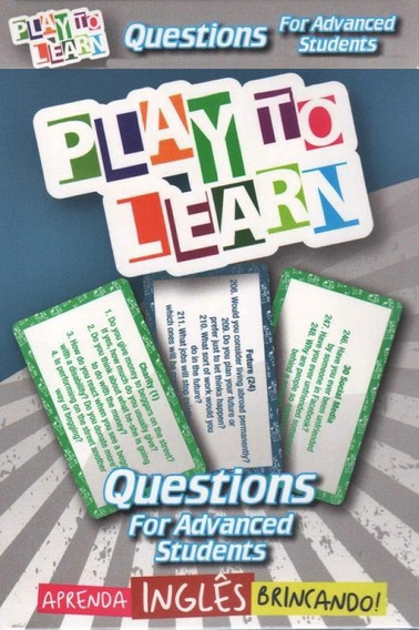 Play To Learn - Questions For Advanced Students - Jogo De Ca