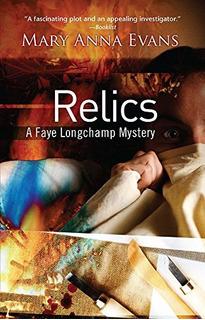 Book : Relics (faye Longchamp Mysteries, No. 2) - Evans, ...