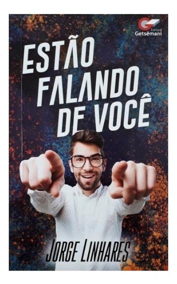 Livro Estão Falando De Você - Pr. Jorge Linhares