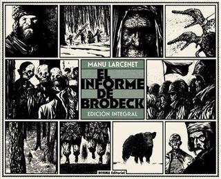 El Informe De Brodeck. (edición Integral) - Manu Larcenet