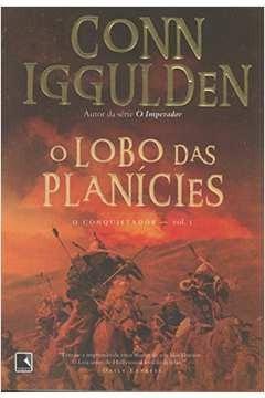 O Lobo Das Planices O Conquistador Vol.1