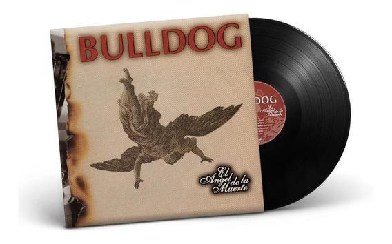 Bulldog El Angel De La Muerte Vinilo Nuevo Lp Original