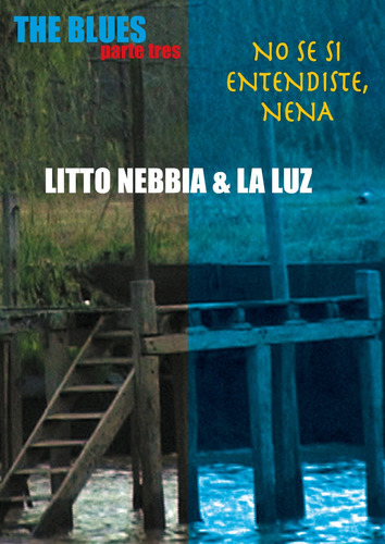 Litto Nebbia - The Blues Parte Tres - Dvd