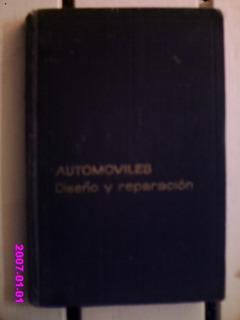 Automóviles - Diseño Y Reparación N. Morozov, Gobev, Lisin