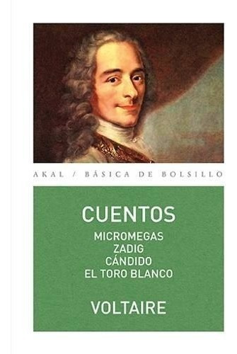 Cuentos Micromegas Zadig Cándido Toro, Voltaire, Akal