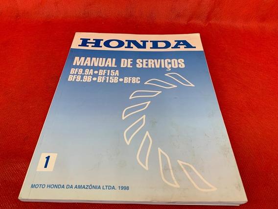 Manual Oficina Serviço Motocicleta Honda Bf9.9a Bfi5a Bf9.9b