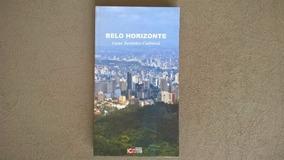 Livro - Belo Horizonte Guia Turístico Cultural