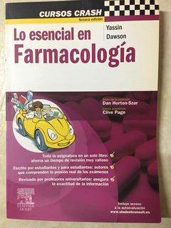 Cursos Crash. Lo Esencial En Farmacología. Elsevier